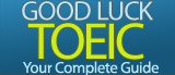 Good Luck TOEIC - Free TOEIC tips and complete guide to the test